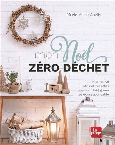 Mon Noël zéro déchet | Marie-Aube AUVITY