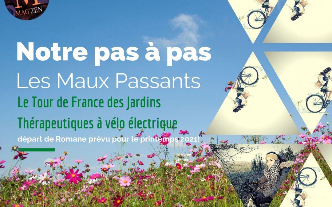 Notre pas à pas: le tour de France des Jardins Thérapeutiques